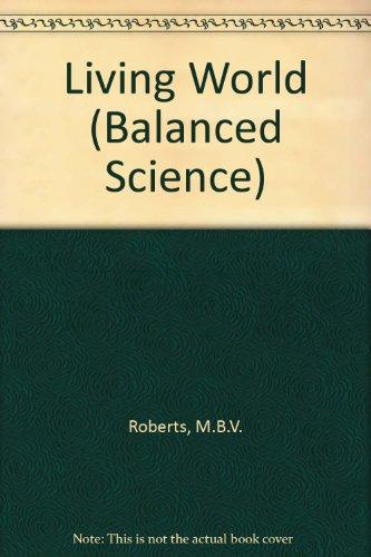 9780174386650: Living World (Balanced Science)