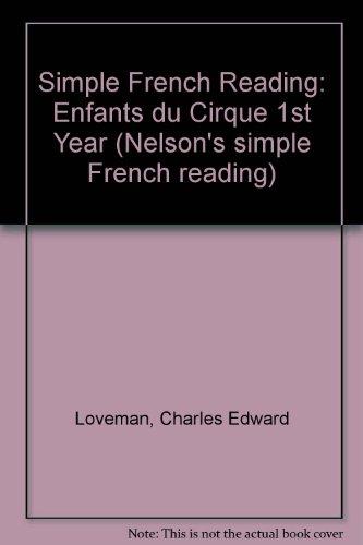 9780174390169: Simple French Reading: Enfants du Cirque 1st Year (Nelson's simple French reading)