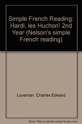 9780174390176: Simple French Reading: Hardi, les Huchon! 2nd Year (Nelson's simple French reading)
