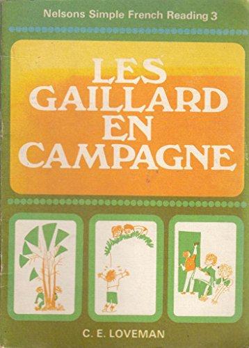 9780174390183: Simple French Reading: Les Gaillard en Campagne 3rd Year (Nelson's simple French reading)