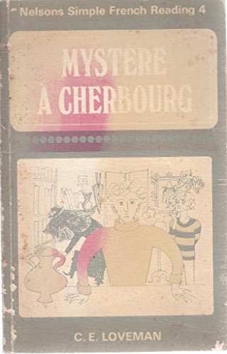 9780174390190: Simple French Reading: Mystere a Cherbourg 4th Year (Nelson's simple French reading)