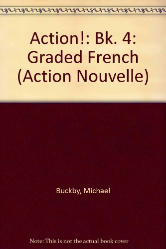 9780174390398: Action!: Bk. 4: Graded French (Action Nouvelle)
