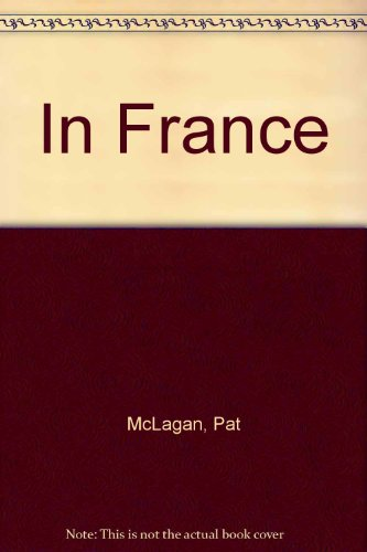 9780174391111: In France