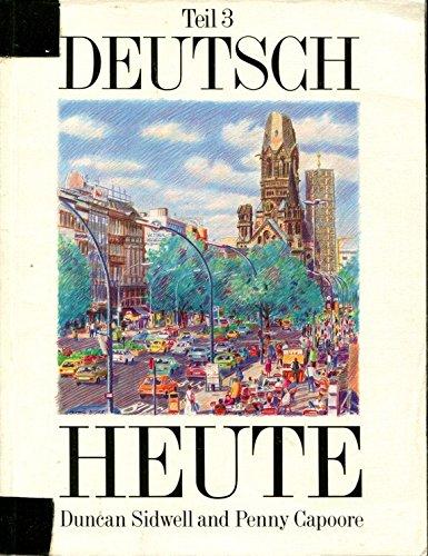 9780174391166: Deutsch Heute (Deutsch Heute Erste Ausgabe) (Bk. 3)