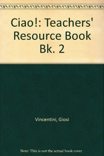 9780174392316: Ciao! 2 - Teacher's Resource Book: Teachers' Resource Book Bk. 2