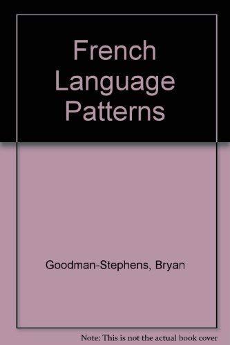 9780174394525: French Language Patterns