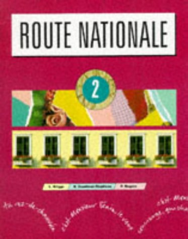 9780174395058: Route Nationale: Stage 2 (Bk.2) (English and French Edition)