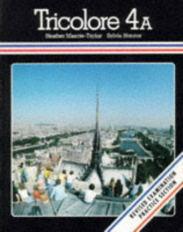 Tricolore: Students' Book Stage 4A (0174396740) by Honnor, Sylvia; Mascie-Taylor, Heather