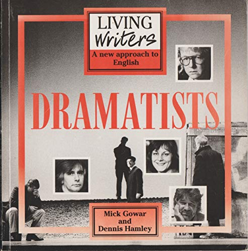9780174396772: Living Writers: Dramatists