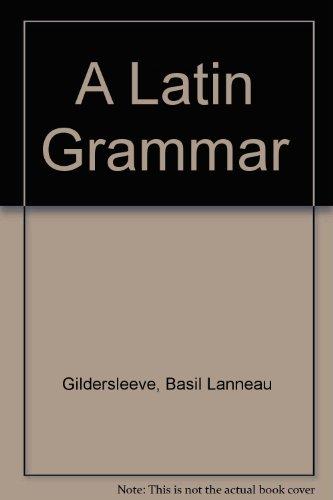 9780174397403: A Latin Grammar