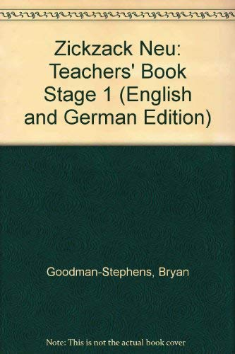 Zickzack Neu: Teachers' Book Stage 1 (English: Goodman-Stephens, Bryan, Rogers,
