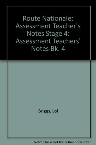9780174398370: Route Nationale: Assessment Teacher's Notes Stage 4: Assessment Teachers' Notes Bk. 4