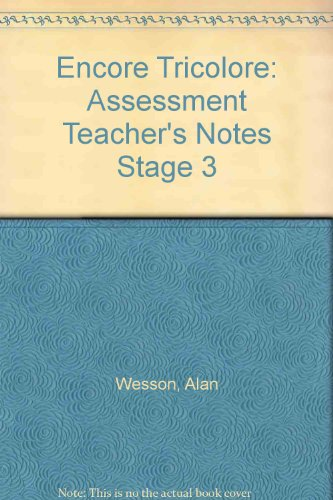 9780174398424: Encore Tricolore: Assessment Teacher's Notes Stage 3