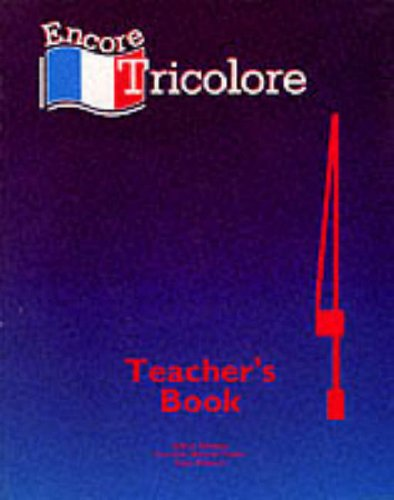 9780174398448: Encore Tricolore: Teacher's Book Stage 4