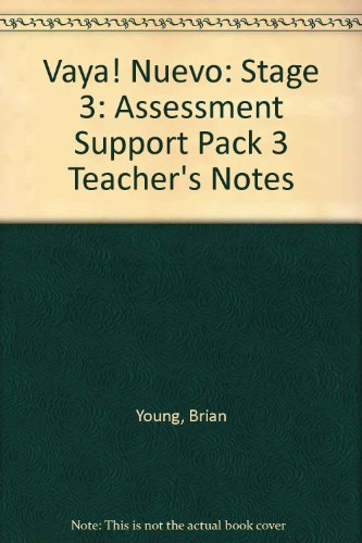 9780174398721: Vaya! Nuevo: Teacher's Notes Stage 3: Assessment Support Pack 3 Teacher's Notes