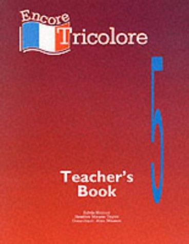 9780174399278: Encore Tricolore 5 Teacher's Book
