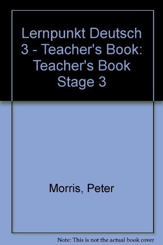 9780174400523: Lernpunkt Deutsch: Lernpunkt Deutsch Teacher's Book Stage 3