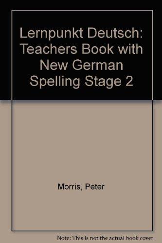 9780174402671: Lernpunkt Deutsch: Teachers Book with New German Spelling Stage 2