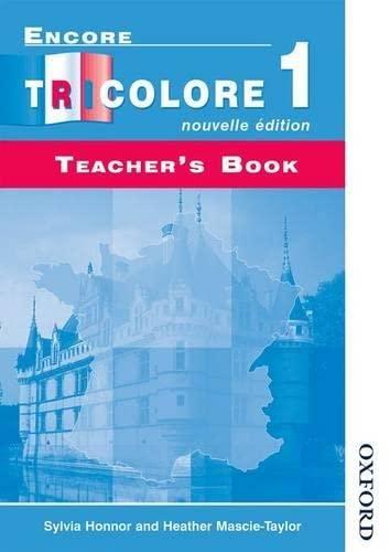 9780174402725: Encore Tricolore Nouvelle 1 Teacher's Book