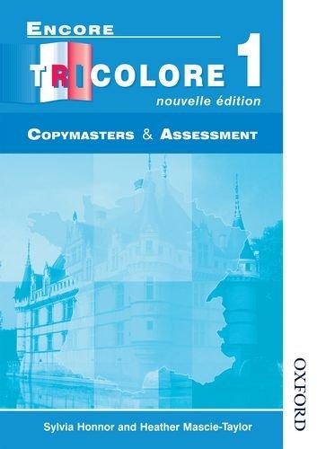 9780174402732: Encore Tricolore 1 Nouvelle Edition Evaluation Pack: Encore Tricolore 1 Nouvelle Edition - Copymasters and Assessment: Copymasters and Assessment Stage 1 (Encore Tricolore Nouvelle)