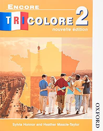 9780174403227: Encore Tricolore 2 Nouvelle Edition: Nouvelle Edition Stage 2