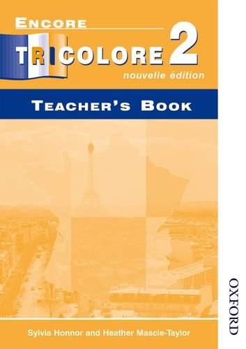 9780174403258: Encore Tricolore 2 Nouvelle Edition Evaluation Pack: Encore Tricolore 2 Nouvelle Edition - Teacher's Book: Teacher's Book Stage 2