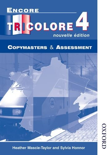 9780174403463: Encore Tricolore Nouvelle 4 Copymasters and Assessment