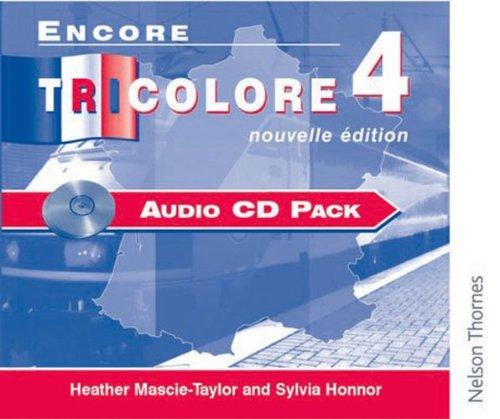 9780174403470: Encore Tricolore Nouvelle 4 Audio CD Pack (x10)