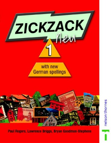 9780174403531: Zickzack neu 1 - New German Spelling: Student Book with New German Spellings Stage 1