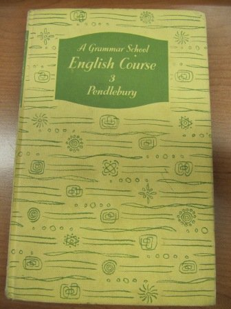 9780174434023: Grammar School English Course, Book 3: Bk. 3