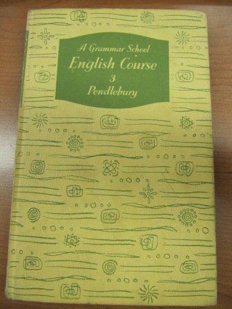 9780174434023: Grammar School English Course: Bk. 3