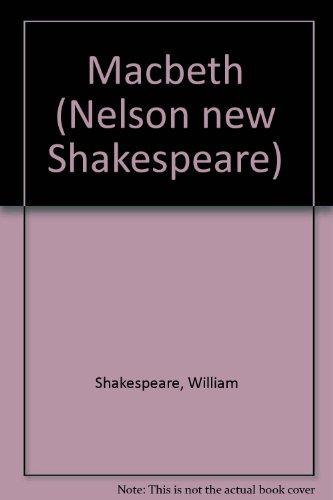 9780174434504: Macbeth (Nelson New Shakespeare)