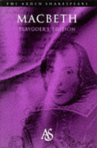 9780174436218: Macbeth: Playgoer's Edition (Arden Shakespeare Second)