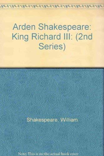9780174436409: Arden Shakespeare: King Richard III: (2nd Series)