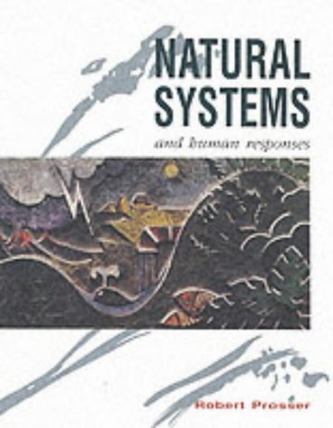 9780174440697: Natural Systems and Human Responses (Nelson A-level geography)