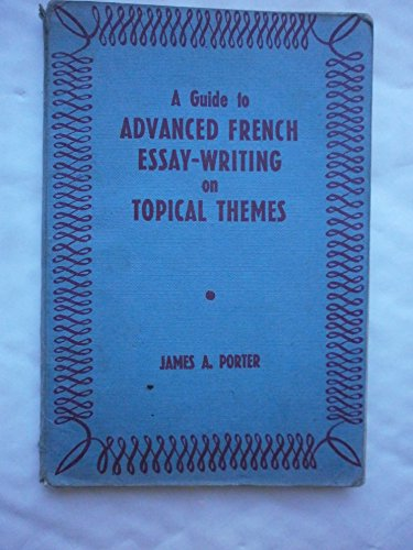 9780174444015: Guide to Advanced French Essay Writing on Topical Themes