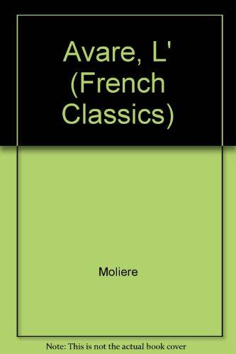 9780174444145: Avare, L' (French Classics)