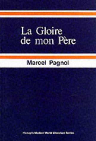 9780174444190: La Gloire de Mon Pere: Souvenirs D'Enfance 1