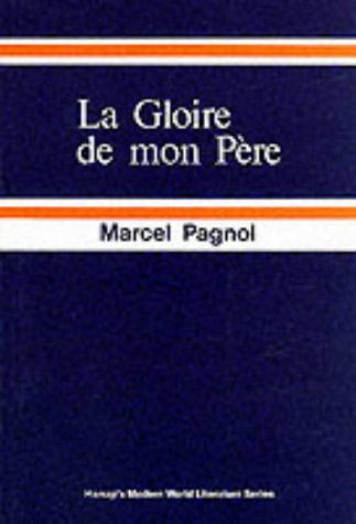 9780174444190: Gloire de Mon Pere (French literary texts)