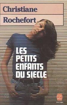 9780174444725: Les Petits Enfants du Siecle (Modern World Literature Series)