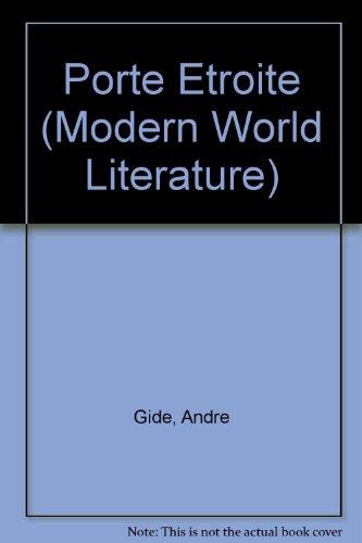 Porte Etroite (Modern World Literature): Gide, Andre