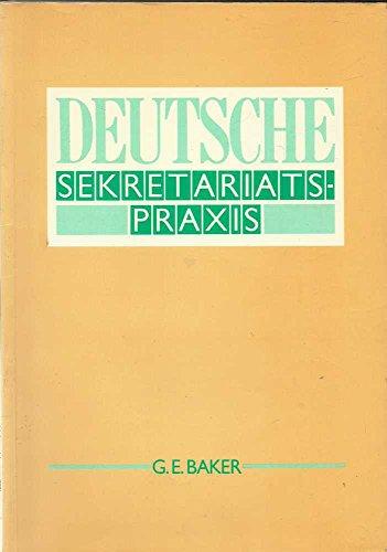 Deutsche Sekretariatspraxis: G. E. Baker