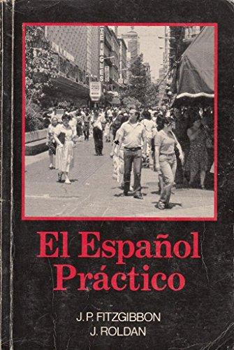 9780174446774: El Espanol Practico