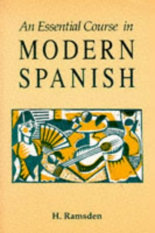 9780174446859: An Essential Course in Modern Spanish
