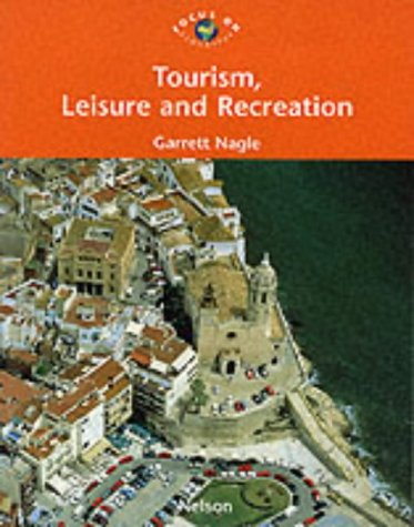 9780174447054: Focus on Geography - Tourism, Leisure and Recreation