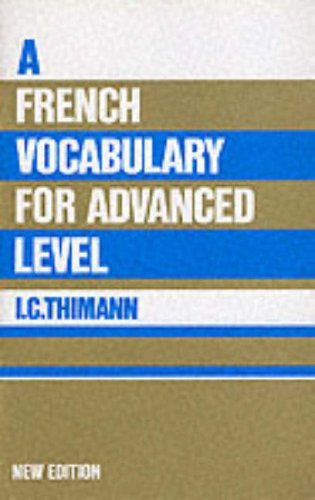 9780174450931: French Vocabulary for Advanced Level