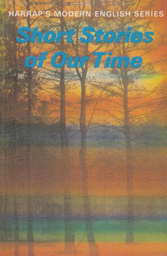 9780174450948: Short Stories of Our Time (Harrap's Modern English)