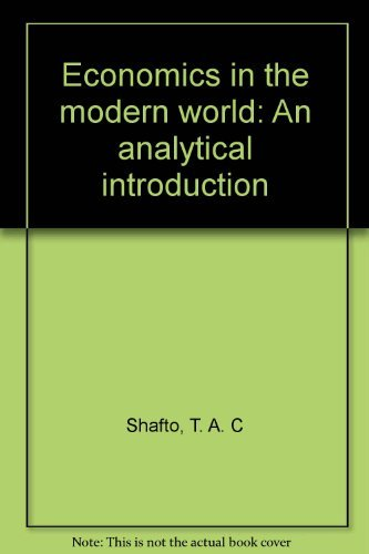 9780174451044: Economics in the modern world: An analytical introduction