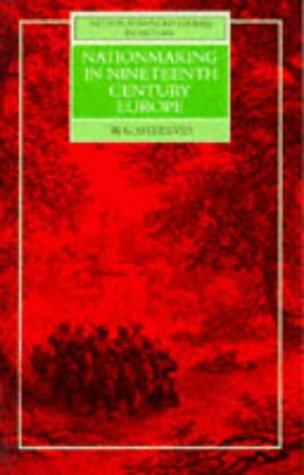 9780174451563: Nation Making in Nineteenth Century Europe (Nelson advanced studies in history)