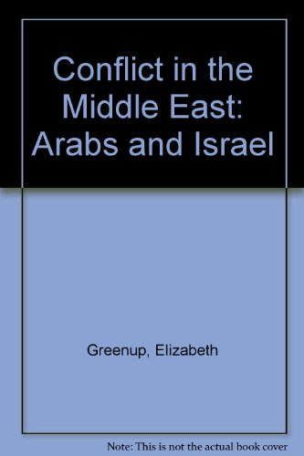 9780174451815: Conflict in the Middle East: Arabs and Israel